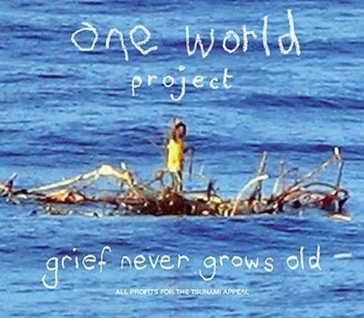 Grief Never Grows Old (One World)